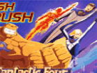 Fantastic Four: Rush Crush Hacked