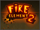 Fire Element 2 Hacked