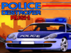 Police Destroyer Rush Hacked