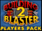 Building Blaster 2 - Players Pack Hacked