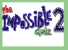 The Impossible Quiz 2 *FIXED* Hacked