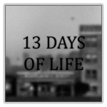 Download 13 DAYS OF LIFE for Android free